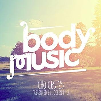 Body Music - Choices 25
