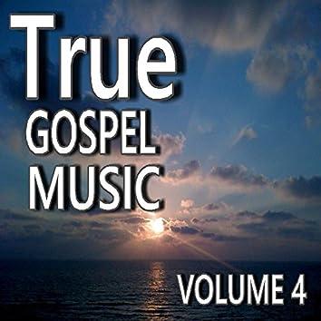 True Gospel Music, Vol. 4