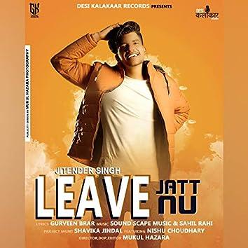 Leave Jatt Nu