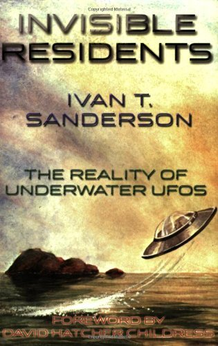 Invisible Residents: The Reality of Underwater UFOS (English Edition)