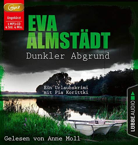 Dunkler Abgrund: Ein Urlaubskrimi mit Pia Korittki.
