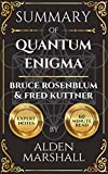 Summary of Quantum Enigma by Bruce Rosenblum & Fred Kuttner (English Edition)