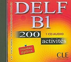 Le Nouvel Entrainez-vous: Nouveau DELF B1 - 200 activites - CD-audio (Le nouvel entraînez-vous)