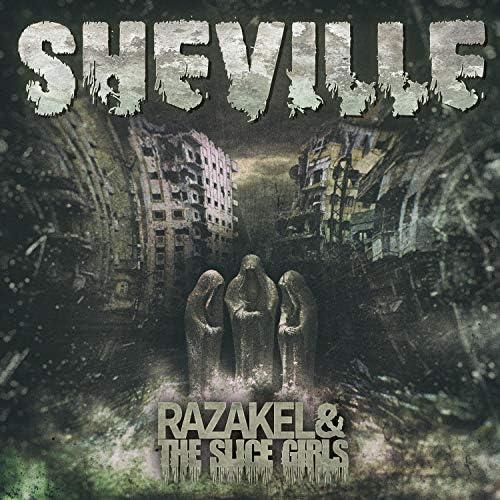 Razakel and the Slice Girls