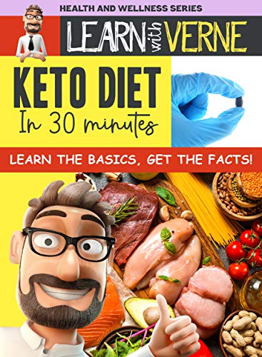LEARN WITH VERNE: KETO DIET IN 30 MINUTES
