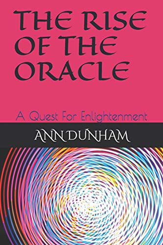 The Rise of the Oracle: A Quest For Enlightenment: 3