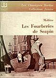 LES FOURBERIES DE SCAPIN. - Bordas