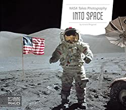 NASA Takes Photography into Space (Defining Images)