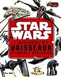 STAR WARS - L'encyclopédie des Star Fighters et autres véhicules