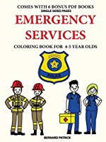 Coloring Book for 4-5 Year Olds (Emergency Services)