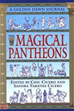 The Magical Pantheons: A Golden Dawn Journal (Bk.4)