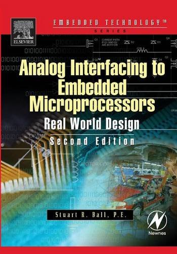 Compare Textbook Prices for Analog Interfacing to Embedded Microprocessor Systems Embedded Technology Series 2 Edition ISBN 9780750677233 by Ball, Stuart