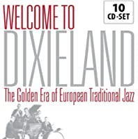 Welcome to Dixieland - The Golden Era Of European Traditional Jazz by Chris Barber's Jazz Band (2004-01-01)