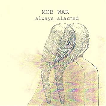 Always Alarmed (Radio Edit)