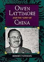 "Owen Lattimore and the ""Loss"" of China"
