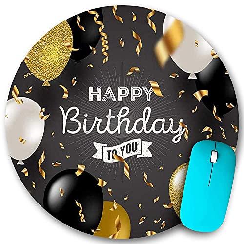 Alfombrilla de ratón redonda, feliz cumpleaños para ti, cinta de globo de oro negro plateado, base de goma antideslizante, alfombrillas de ratón de oficina en casa, pequeñas de 7,9 x 7,9 pulgadas para