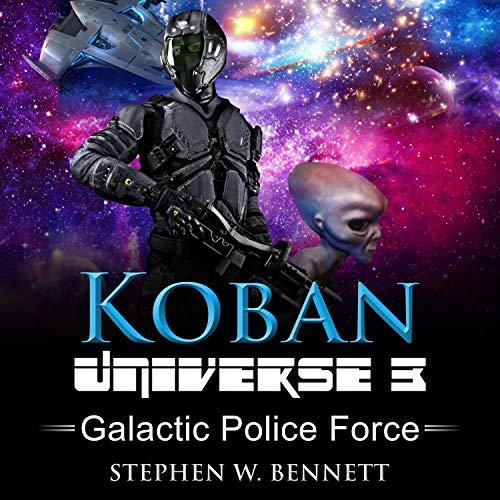 Koban Universe 3: Galactic Police Force Titelbild