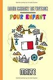 Mon Carnet de Voyage Pour Enfant Malte: Journal de Voyage | 102 pages, 15,24 cm x 22,86 cm | Pour accompagner les enfants durant leur séjour