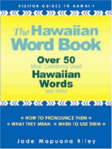 The Hawaiian Word...