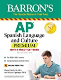 AP Spanish Language and Culture Premium: With 5 Practice Tests (Barron's Test Prep) (Spanish Edition)