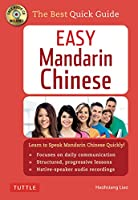 Easy Mandarin Chinese: A Complete Language Course and Pocket Dictionary in One (100 minute Audio CD Included) (Easy Language)