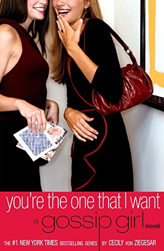 Gossip Girl #6: You're the One That I Want (Gossip Girl (6))の詳細を見る