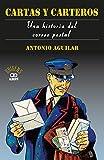 Cartas y carteros. Una historia del correo postal (Orígens)
