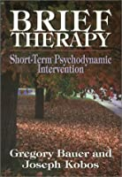 Brief Therapy: Short-Term Psychodynamic Intervention