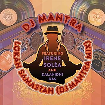 Lokah Samastah (Remix) [feat. Irene Soléa & Kalanidhi Das]