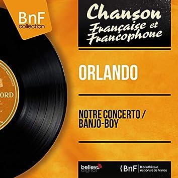 Notre concerto / Banjo-Boy (feat. Raymond Lefèvre et son orchestre) [Mono Version]