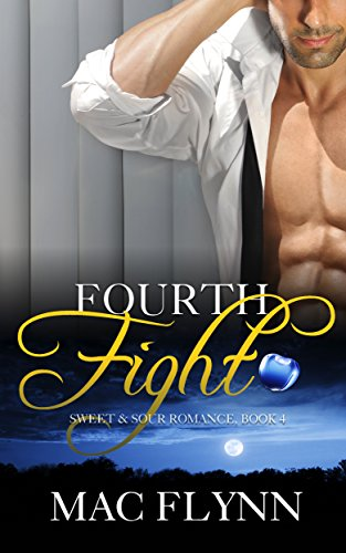Fourth Fight, A Sweet & Sour Mystery (Alpha Werewolf Shifter Romance) (English Edition)