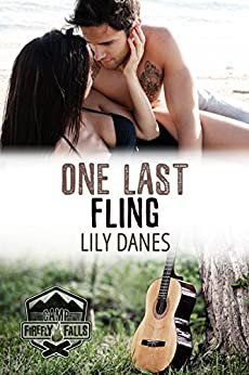 One Last Fling (Camp Firefly Falls Book 7) by [Lily Danes]