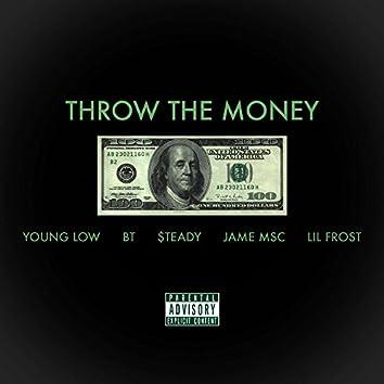 Throw the Money
