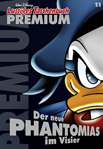 Lustiges Taschenbuch Premium 11: Der neue Phantomias im Visier (German Edition)