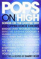 Pops on High: Songs on the Lighter Side for Upper