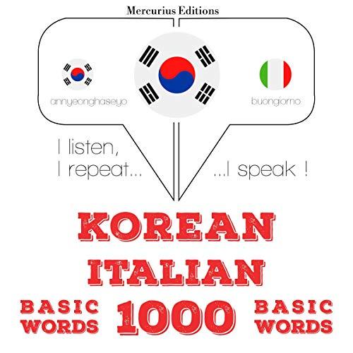Korean - Italian. 1000 basic words cover art