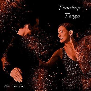 Teardrop Tango