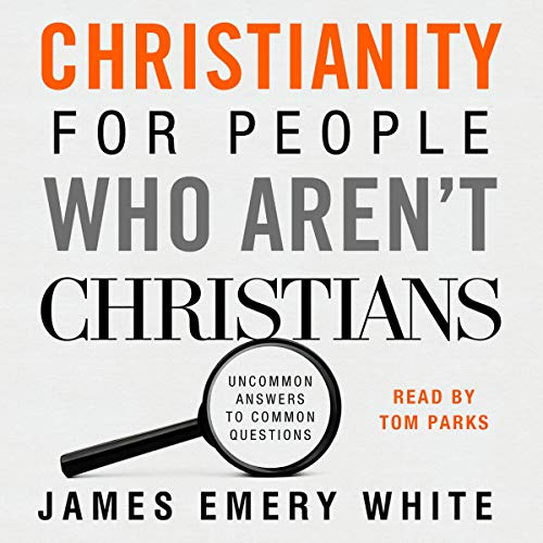 Christianity for People Who Aren't Christians cover art