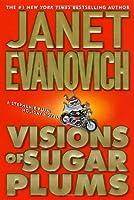 Visions of Sugar Plums (Stephanie Plum Between-The-Numbers Novels)