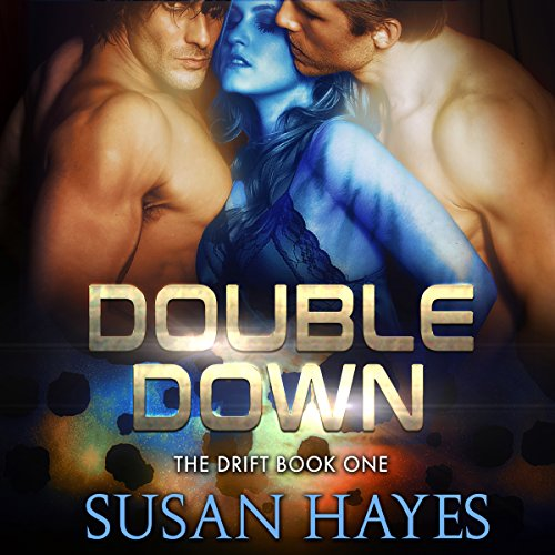 Double Down: The Drift, Book 1
