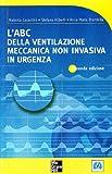 L'ABC della ventilazione meccanica non invasiva in urgenza