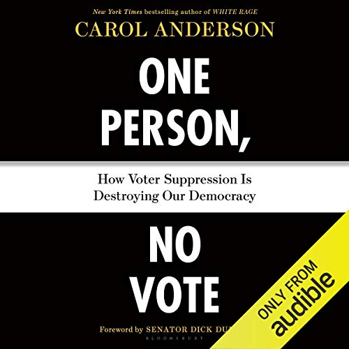 One Person, No Vote Audiobook By Carol Anderson cover art