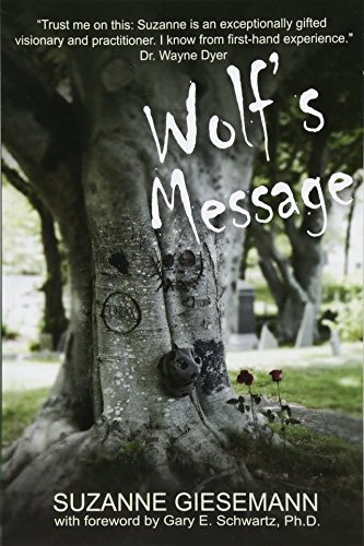 Compare Textbook Prices for Wolf's Message  ISBN 9781939116994 by Giesemann, Suzanne