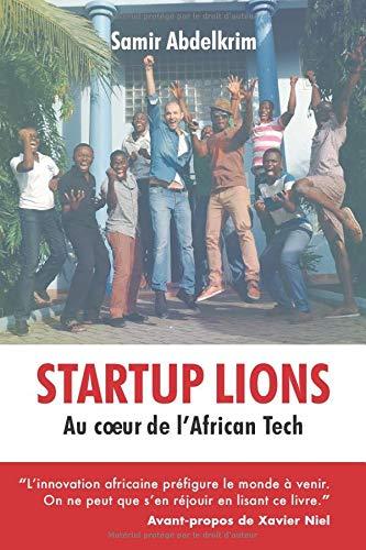 Startup Lions: Au cœur de l'African Tech