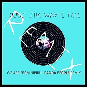 Just the Way I Feel (Panda People Remix)