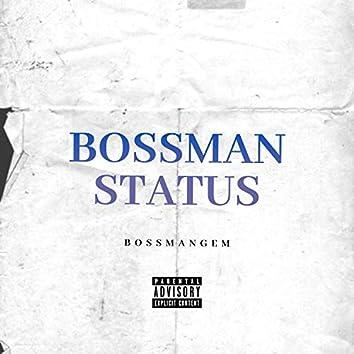Bossman Status
