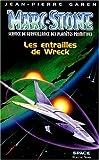 Les entrailles de Wreck - Les entrailles de Wreck