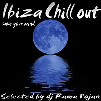 Ibiza Chill Out Save Your Mind