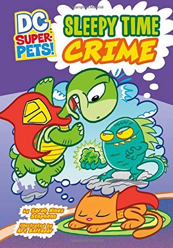 Sleepy Time Crime (DC Super-Pets!)