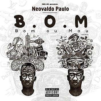 B.O.M (Bom ou Mau)